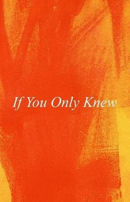 If You Only Knew by I M Tobias