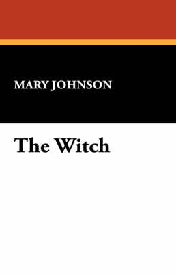 The Witch by Mary Johnson image