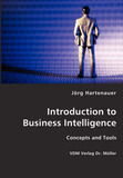 Introduction to Business Intelligence by Jorg Hartenauer