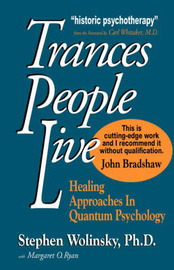 Trances People Live by Stephen Wolinsky