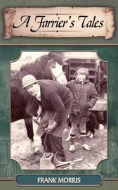 A Farrier's Tales by Frank Morris image