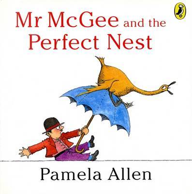 Mr Mcgee & The Perfect Nest by Pamela Allen image