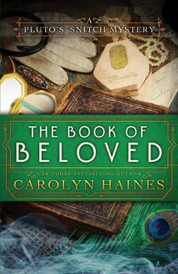The Book of Beloved by Carolyn Haines