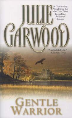 Gentle Warrior by Julie Garwood