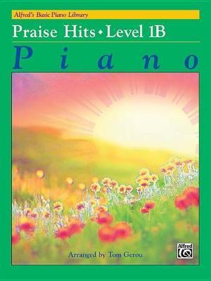 Alfred's Basic Piano Library Praise Hits, Bk 1b image
