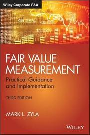 Fair Value Measurement by Mark L. Zyla