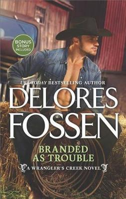 Branded as Trouble by Delores Fossen image