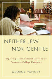 Neither Jew Nor Gentile by George Allan Yancey