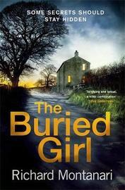 The Buried Girl by Richard Montanari