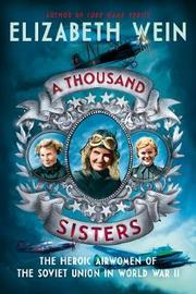 A Thousand Sisters by Elizabeth Wein