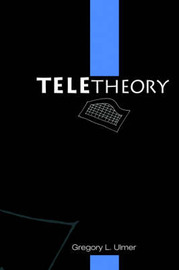 Teletheory by Gregory L. Ulmer image