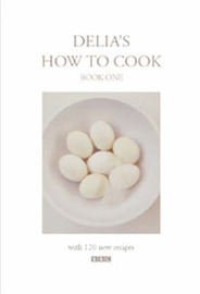 Delia's How To Cook: Book One by Delia Smith image
