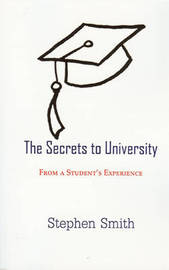 Secrets to University by Stephen Smith image