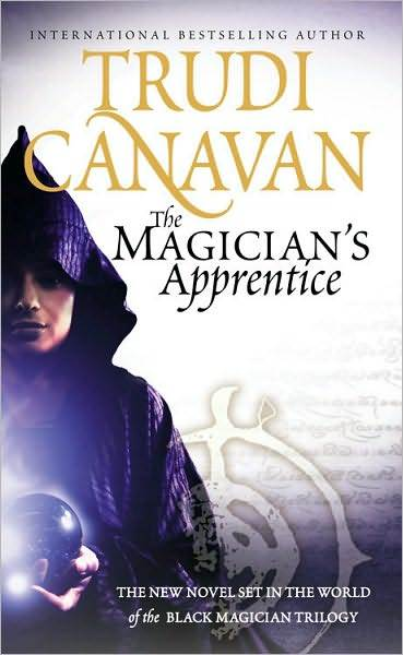 The Magician's Apprentice (Prequel to Black Magician Trilogy) by Trudi Canavan