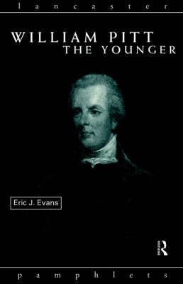 William Pitt the Younger by Eric J Evans