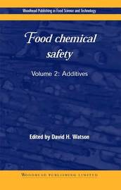 Food Chemical Safety: Additives: Volume 2 image