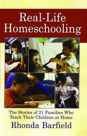 Real-Life Homeschooling by Rhonda Barfield image