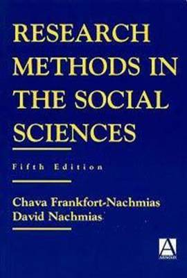 Research Methods in the Social Sciences by Chava Frankfort-Nachmias