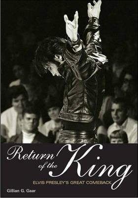 Return of the King by Gillian G. Gaar