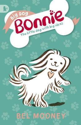 Big Dog Bonnie by Bel Mooney image