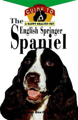 The English Springer Spaniel: Owner's Guide by Ritter