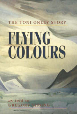 Flying Colours by Toni Onley