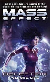 Mass Effect: Deception (US Ed.) by William C Dietz