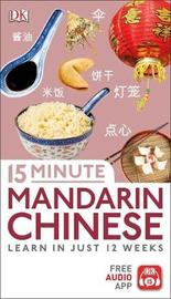 15 Minute Mandarin Chinese by DK