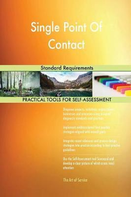 Single Point Of Contact Standard Requirements by Gerardus Blokdyk image