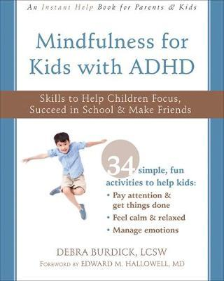 Mindfulness for Kids with ADHD by Debra Burdick image