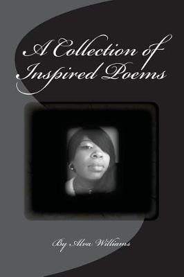A Collection of Inspired Poems by Alva Williams image