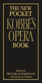 The New Pocket Kobbe's Opera Book by George Henry Hubert Lascelles Harewood image