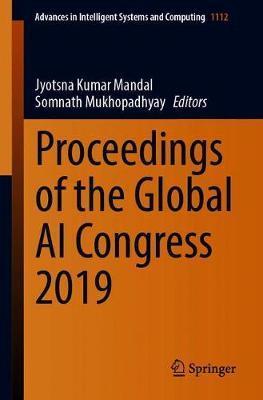 Proceedings of the Global AI Congress 2019