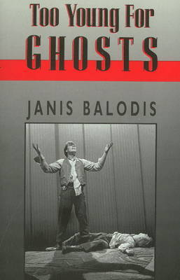Too Young for Ghosts by Janis Balodis image