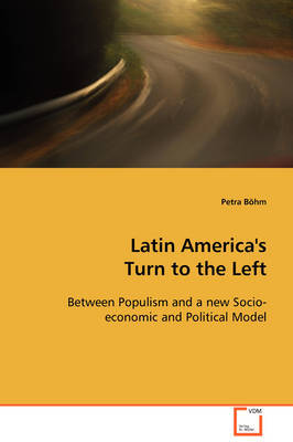 Latin America's Turn to the Left by Petra Bohm image