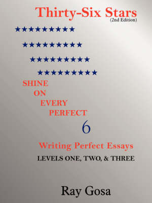 THIRTY-SIX STARS (2nd Edition) by Ray Gosa