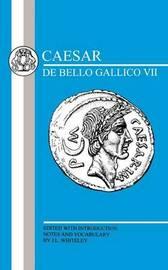 Caesar: the Gallic War: 7 by Julius Caesar image