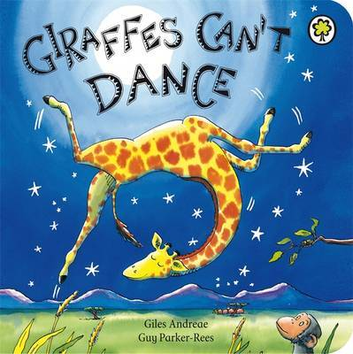 Giraffes Can't Dance by Giles Andreae image