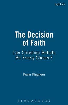 The Decision of Faith by Kevin Kinghorn image