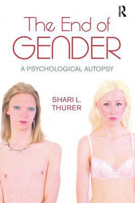 The End of Gender by Shari L. Thurer image