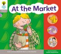 Oxford Reading Tree: Floppy Phonics Sounds & Letters Level 1 More a At the Market by Roderick Hunt