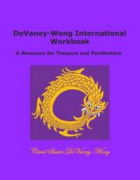 Devaney-Wong International Workbook by Carol Susan Devaney-Wong