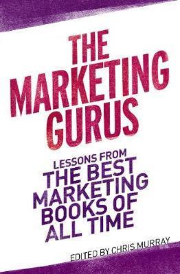 The Marketing Gurus by Chris Murray image