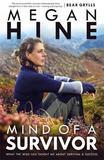 Mind of a Survivor by Megan Hine