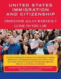 United States Immigration & Citizenship by Allan Wernick
