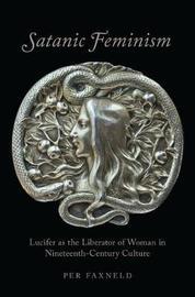Satanic Feminism by Per Faxneld