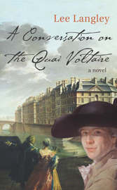 A Conversation on the Quai Voltaire by Lee Langley image