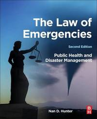 The Law of Emergencies by Nan D Hunter