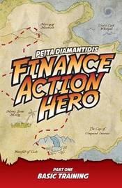 Finance Action Hero by Peita Diamantidis
