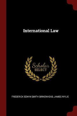 International Law by Frederick Edwin Smith Birkenhead